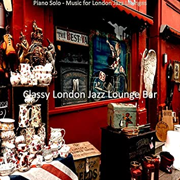 Piano Solo - Music for London Jazz Lounges