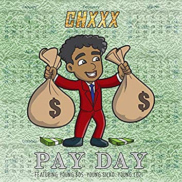 Pay Day (feat. Young Bo5, Young Sicko & Young Cozi)