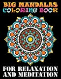 Big Mandalas Coloring Book For Relaxation And Meditation: 101 Beautiful Mandalas Designs :