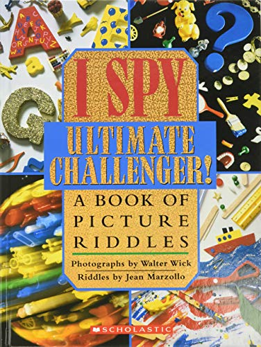 I Spy Ultimate Challenger: A Book of Picture Riddlesの詳細を見る