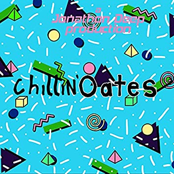 Chillin'Oates