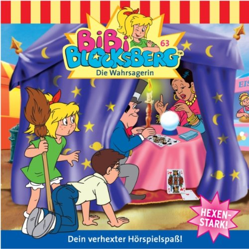 Die Wahrsagerin (Bibi Blocksberg 63) audiobook cover art