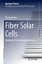 Fiber Solar Cells: Materials, Processing and Devices (Springer Theses)