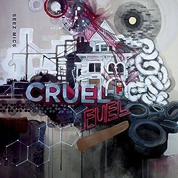 Cruel Fuel