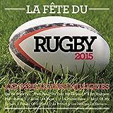 La Fete du Rugby 2015