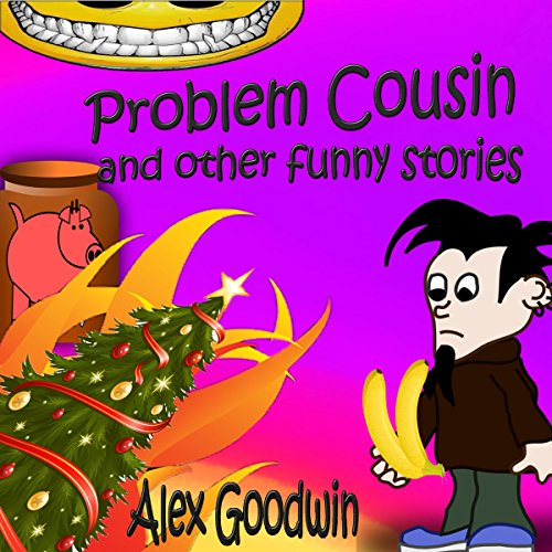 Problem Cousin and Other Funny Stories audiobook cover art