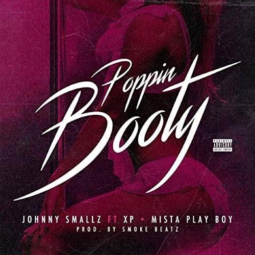 Johnny Smallz feat. Xp & Mista Play Boy