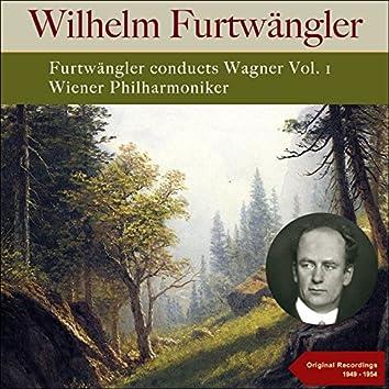Furtwängler Conducts Wagner, Vol. 1