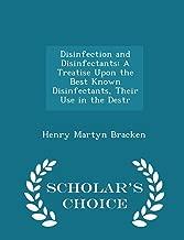 التعقيم disinfectants: treatise عند أفضل معروف disinfectants ، الخاصة بهم للاستخدام في destr–باحث Chef' s Choice Edition