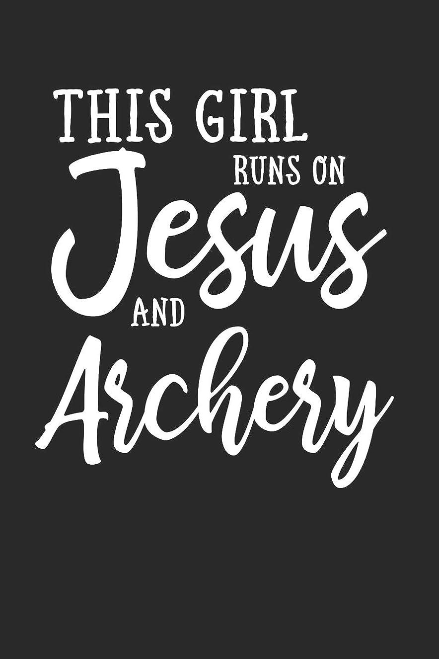 葉一晩フォーマットThis Girl Runs On Jesus And Archery Journal: This Girl Runs On Jesus And Archery Journal Notebook