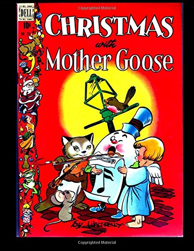 Christmas with Mother Goose #201: Golden Age Walt Kelly...