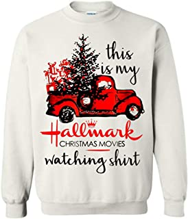 This is My Hallmark Christmas Movies Watching Shirt Red Truck Tree Sweatshirt