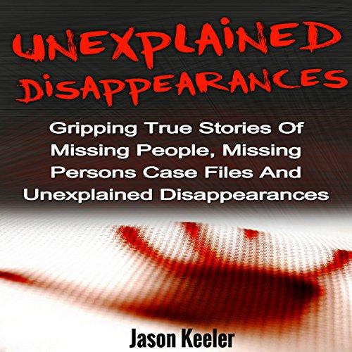Unexplained Disappearances audiobook cover art