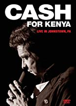 Johnny Cash: Cash for Kenya - Live in Johnstown, Pennsylvania