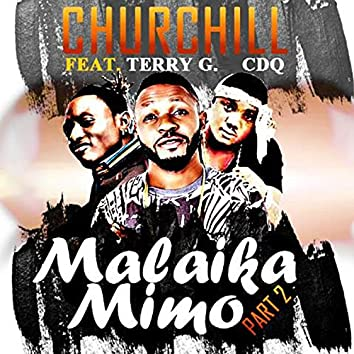 Malaika Mimo, Pt. 2 (feat. Terry G, CDQ)