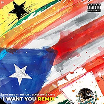 I Want You (Remix)
