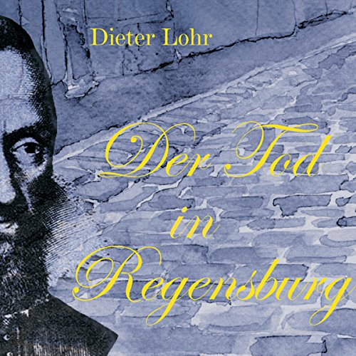 Der Tod in Regensburg                   By:                                                                                                                                 Dieter Lohr                               Narrated by:                                                                                                                                 Michael Heuberger,                                                                                        Wolf Peter Schnetz,                                                                                        Friedrich Brandl                      Length: 1 hr and 21 mins     Not rated yet     Overall 0.0