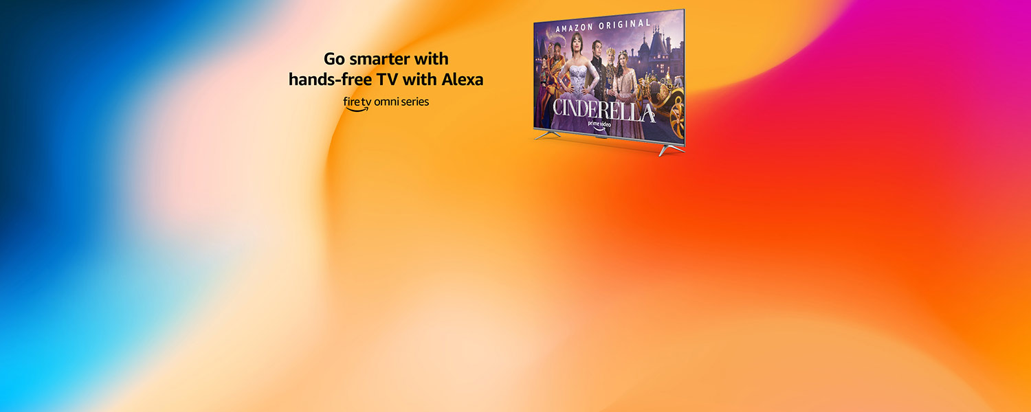 Go smarter with hands-free TV with Alexa. Fire TV omni series.