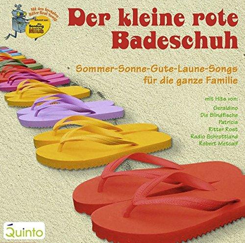Der kleine rote Badeschuh: Sommer-Sonne-Gute-Laune-Songs für die ganze Familie