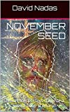 November Seed: It was the perfect day for a worst-case scenario.