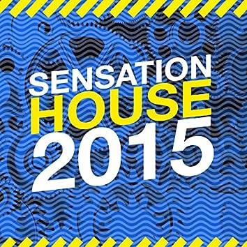 Sensation House 2015