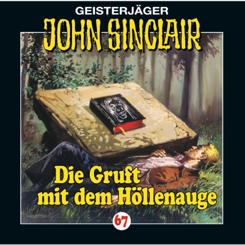 Die Gruft mit dem Höllenauge (John Sinclair 67) Titelbild