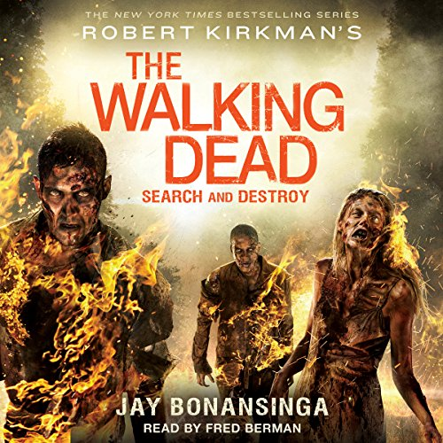 Robert Kirkman's The Walking Dead: Search and Destroy audiobook cover art