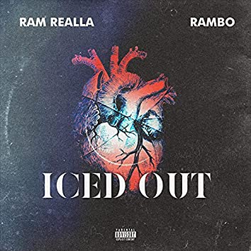 Iced Out (feat. Rambo aka Certified)