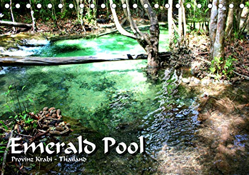 Emerald Pool, Provinz Krabi - Thailand (Tischkalender 2021 DIN A5 quer)