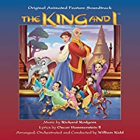 The King And I: Original Animated Feature Soundtrack (1999 Film)