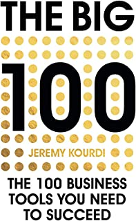 Big 100 : The 100 Business Tools You Need to Succeed