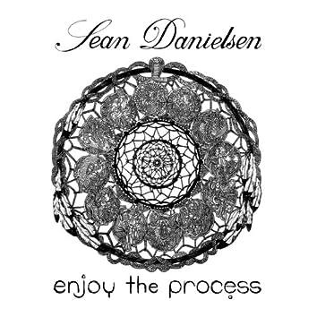 Enjoy the Process