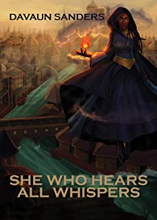 She Who Hears All Whispers