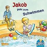 Jakob geht zum Schwimmen (Kleiner Jakob) - Sandra Grimm