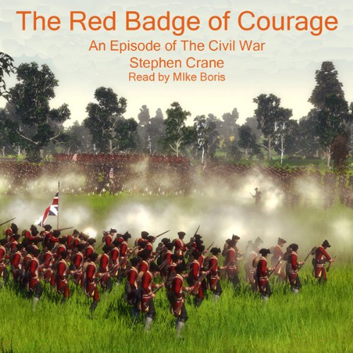 The Red Badge of Courage: An Episode of the American Civil War cover art