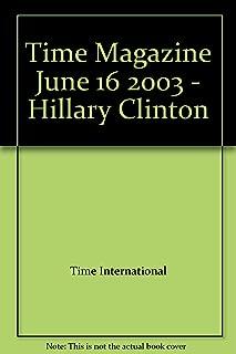 Time Magazine June 16 2003 - Hillary Clinton