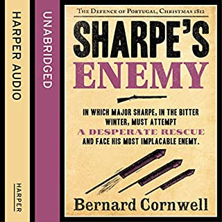 Sharpe's Enemy: The Defence of Portugal, Christmas 1812     The Sharpe Series, Book 15              Auteur(s):                                                                                                                                 Bernard Cornwell                               Narrateur(s):                                                                                                                                 Rupert Farley                      Durée: 12 h et 18 min     9 évaluations     Au global 5,0