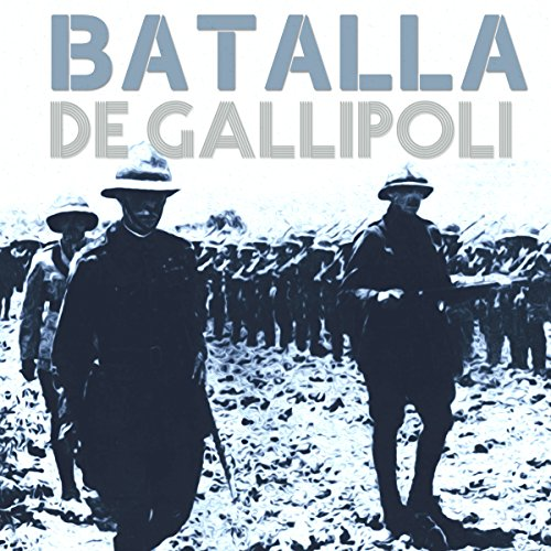 Batalla de Gallipoli [The Battle of Gallipoli] copertina