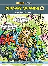 Tinkle Presents: Shikari Shambu 6: On the Run!