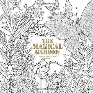 The Magical Garden: Creative Art Therapy For Adults: Volume 2