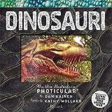 Dinosauri. Un libro illustrato in Photicular®. Ediz. a colori...
