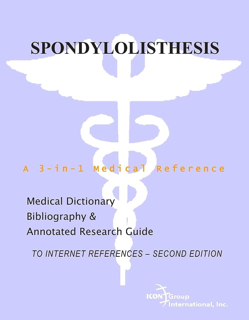 降臨ワゴン接続されたSpondylolisthesis - A Medical Dictionary, Bibliography, and Annotated Research Guide to Internet References - SECOND EDITION