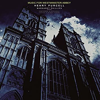 Purcell: Music for Westminster Abbey