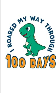 I Roared My Way Through 100 Days: 100 Days Of School Poem 2020 Planner - Weekly & Monthly Pocket Calendar - 6x9 Softcover ...
