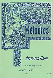 Reynaldo Hahn - Melodies, Vol. 1