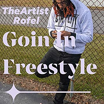 Goin' In Freestyle