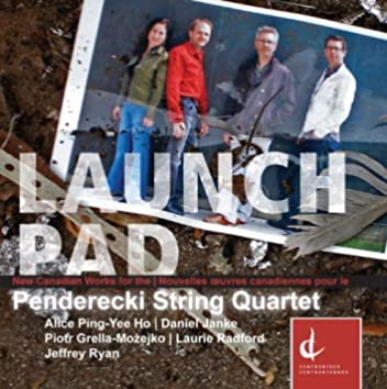Penderecki String Quartet: Launch Pad