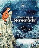Morgen bin ich Sternenlicht: Bilderbuch über Verlust und Trauer für Kinder ab 4 Jahre
