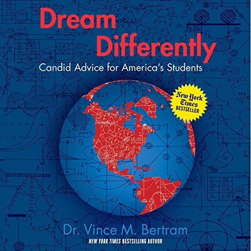 Dream Differently: Candid Advice for America's Students audiobook cover art