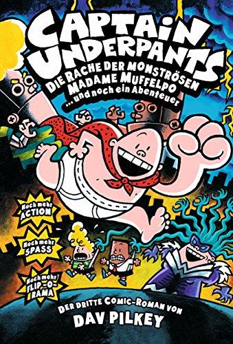 Captain Underpants, Bd. 3: Die Rache der monströsen Madame Muffelpo